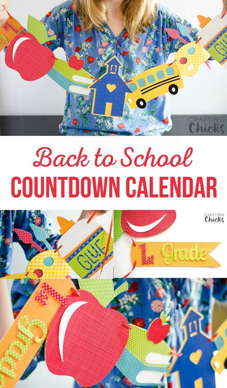 Best Ideas For Diy Crafts Back To School Countdown Calendar