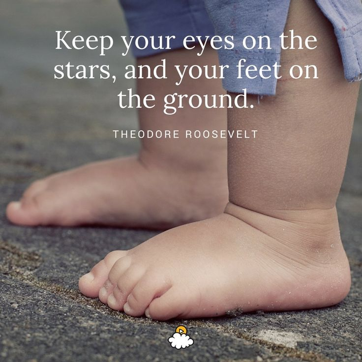 Inspirational Quotes Keep Your Eyes On The Stars And Your Feet