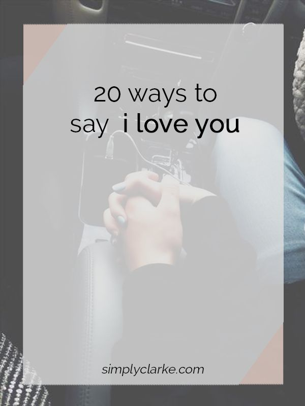 how to get him to say i love you