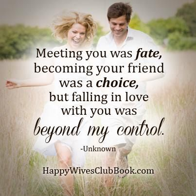 Love Quotes Meeting You Was Fate Becoming Your Friend Was A