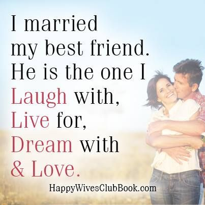 Love Quotes I Married My Best Friend Listfender Leading