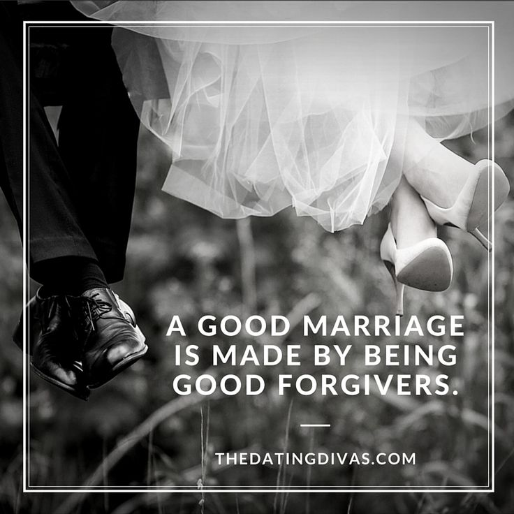 Love Quotes A Good Marriage Is Made Of Good Forgivers Its About