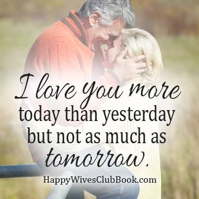 Love Quotes I Love You More Today Than Yesterday But Not As Much