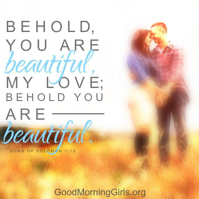 Love Quotes Behold You Are Beautiful My Love Behold Ou Are