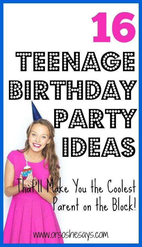 Best Ideas For Diy Crafts 16 Teenage Birthday Party Ideas That Ll