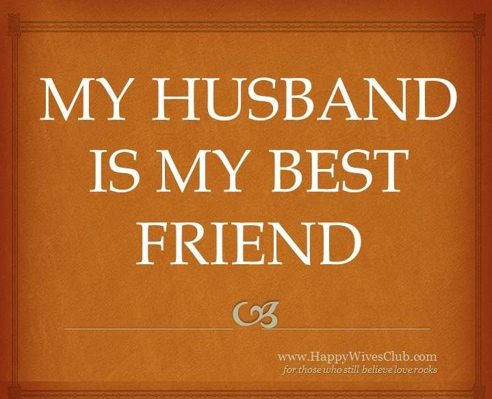 Love Quotes My Husband Is My Best Friend Listfender Leading